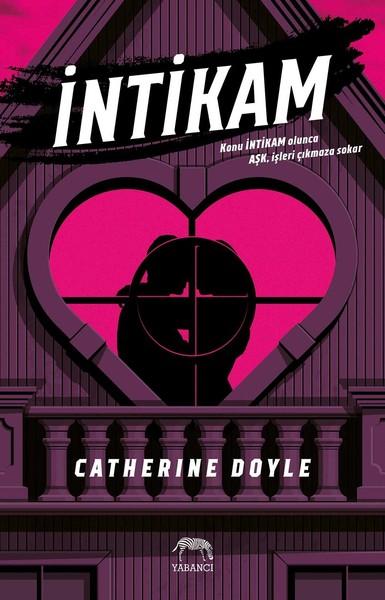 Catherine Doyle - İntikam