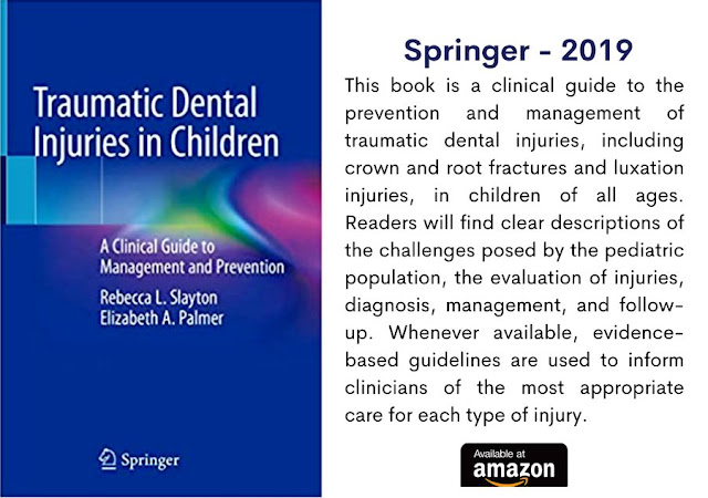 DENTISTRY BOOKS: Traumatic Dental Injuries in Children: A Clinical Guide to Management and Prevention - 2020