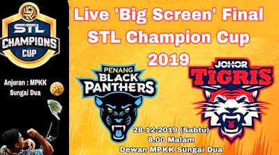 Live Streaming Johor Tigris vs Penang Black Panthers Final STL Champions Cup 28.12.2019