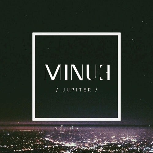 MINUE – JUPITER – Single