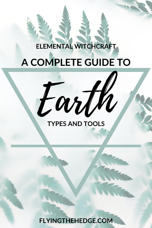Elemental magic, earth magic, tools of earth, types of earth, water witchcraft, earth witch, witchcraft, elements, earth