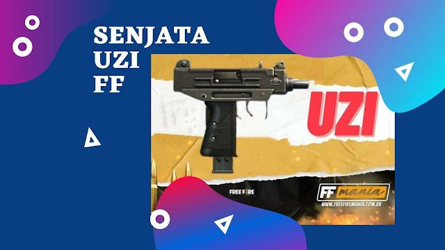 Senjata Uzi FF, Begini Cara Mendapatkannya!