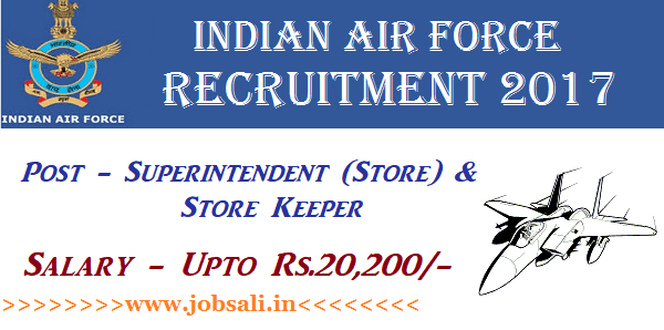 Air force group c recruitment, air force vacancy 12th pass govt job, Air Force store keeper jobs