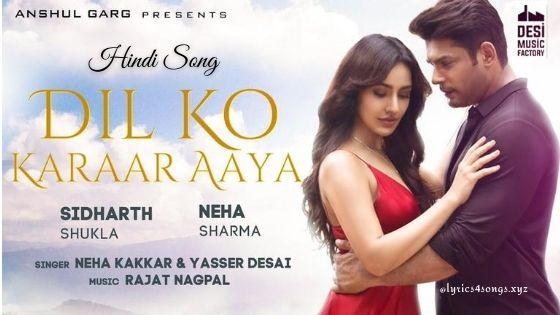दिल को करार आया DIL KO KARAAR AAYA LYRICS - Neha Kakkar | Lyrics4songs.xyz