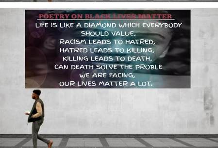Black lives and every lives Matter poetry
