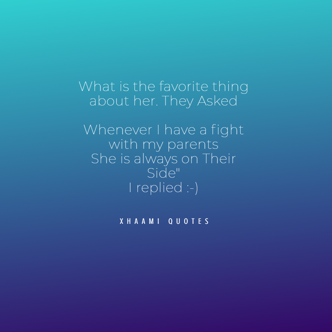 What is teh favorite thing about Her Quote by Xhaami