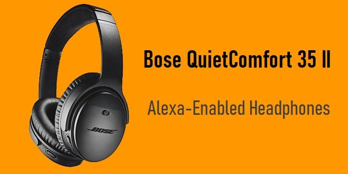 Bose QuietComfort 35 II - Alexa-Enabled Headphones