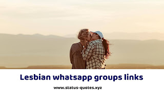 【TOP】Lesbian Whatsapp Groups Links To Join