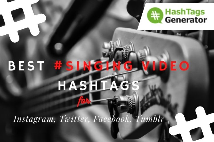 Best Hashtags for Singing Video
