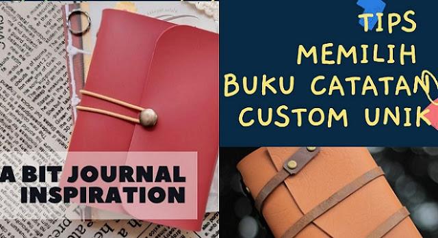 Tips Memilih Buku Catatan Custom