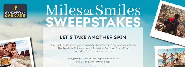 Synchrony Car Care wants to give you miles of smiles. Spin to win a vacation of your choice, new tires, gift cards and so much more in their instant win game!