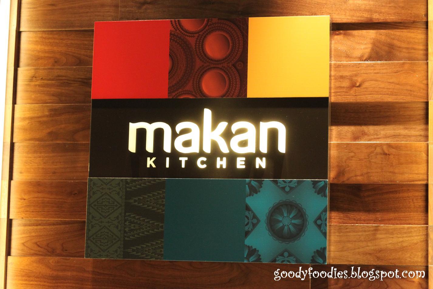 GoodyFoodies: Makan Kitchen, Doubletree by Hilton, Kuala Lumpur