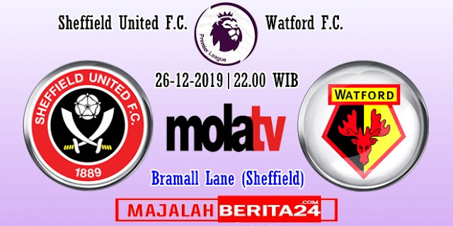 Prediksi Sheffield United vs Watford — 26 Desember 2019
