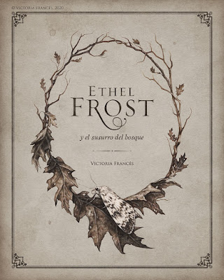 ETHEL FROST and the whisper of the forest, Victoria Francés