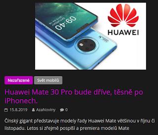 http://azanoviny.wz.cz/2019/08/15/huawei-mate-30-pro-bude-drive-tesne-po-iphonech/