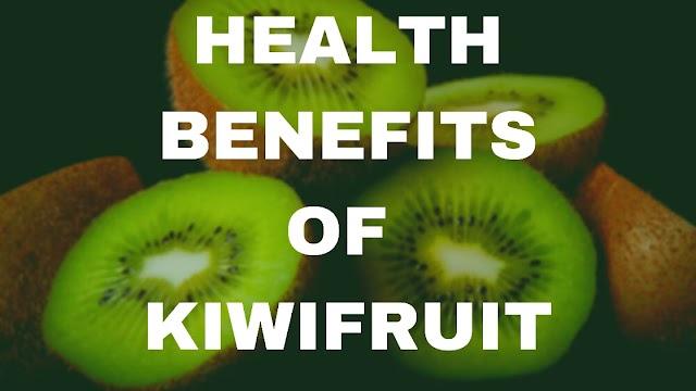 8 AMAZING HEALTH BENEFITS OF KIWIFRUIT | KIWIFRUIT KE 8 FAYDE