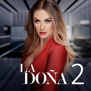 Ver telenovela La Doña Segunda Temporada Capítulos Completos Online Gratis