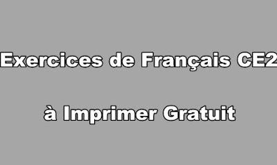 Exercices de Français CE2 à Imprimer Gratuit