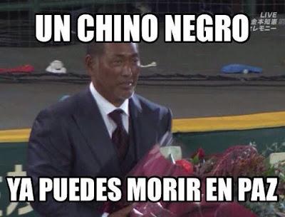 Un chino negro, ya puedes morir en paz