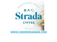 Lowongan Server & Barista di Strada Coffee Semarang