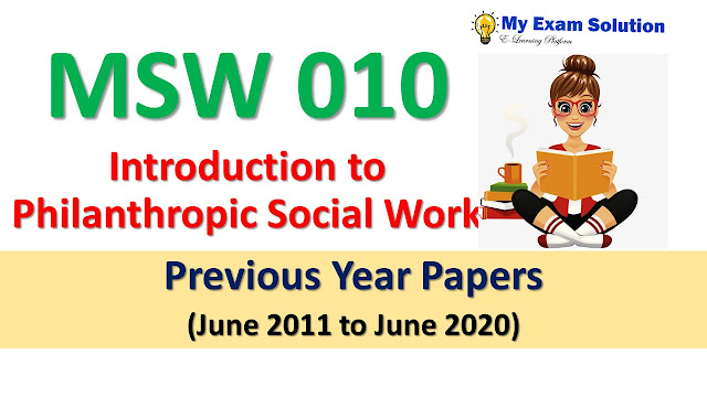 MSW 010 Introduction to Philanthropic Social Work Previous Year Papers