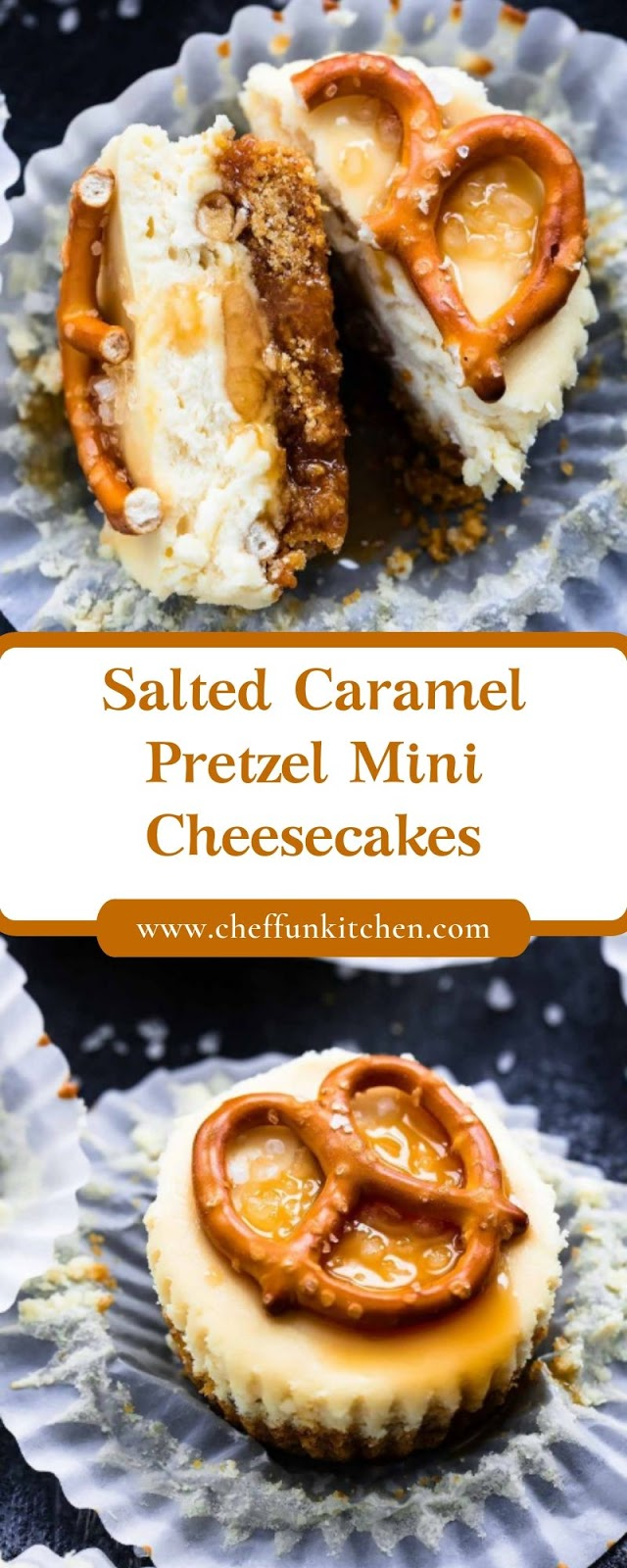 Salted Caramel Pretzel Mini Cheesecakes