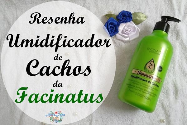 Resenha - Umidificador de Cachos Moringa Oil Facinatus