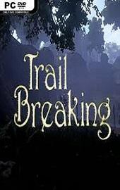 download - Trail Breaking-PLAZA