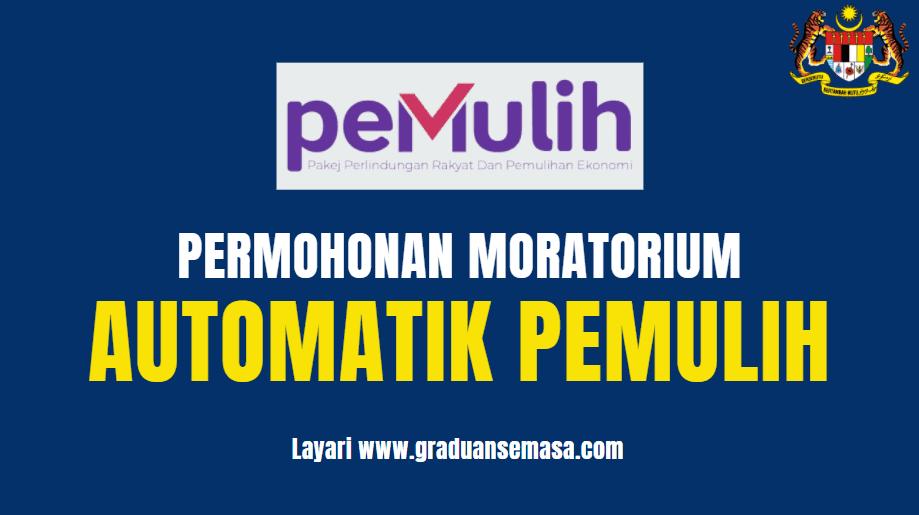 Permohonan Momatorium Automatik PEMULIH