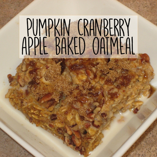 Pumpkin Cranberry Apple Baked Oatmeal Recipe