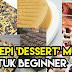 Resepi Pencuci Mulut dan Kek Senang dan Mudah untuk Beginner