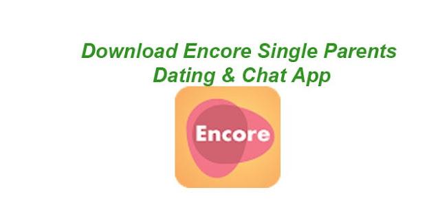 Download Encore Single Parents Dating & Chat App V5.2.9