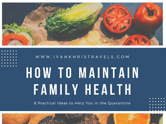 8 Practical Ideas to Keep your Family Healthy During the Quarantine