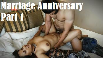Marriage Anniversary Part 1 (2021) - 11UpMovies Adult Short Film