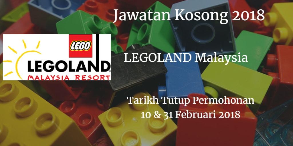 Jawatan Kosong LEGOLAND Malaysia 10 & 31 Februari 2018