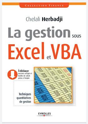 La gestion sous Excel et VBA :Techniques quantitatives de gestion. - Chelali Herbadji