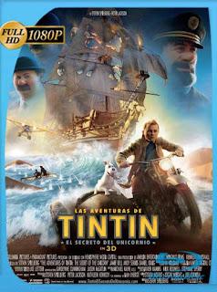 Las Aventuras de Tintín: El Secreto del Unicornio (2011) HD1080pLatino [GoogleDrive] SilvestreHD