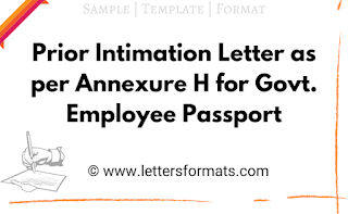 prior intimation letter (pi) as per annexure h for passport