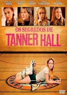 Os Segredos de Tanner Hall Dublado