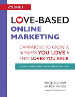 Love-Based Online Marketing - Campaigns to Grow a Business You Love AND That Loves You Back