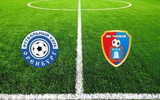 Оренбург – Тамбов  смотреть онлайн бесплатно 10 августа 2019 Оренбург vs. Тамбов прямой эфир прямая трансляция в 14:00 МСК.