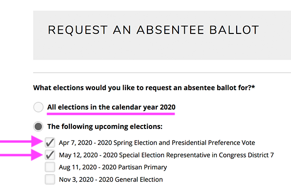 Select both Apr 7 and May 12 absentee ballots