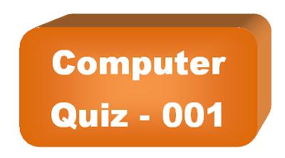 Computer Quiz - 001