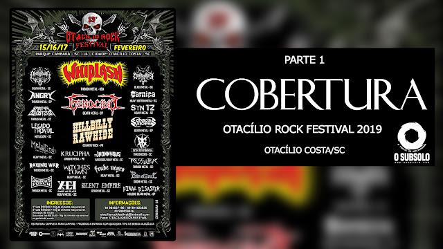 O SUBSOLO - Cobertura Otacílio Rock Festival 2019 - 13ª Edição