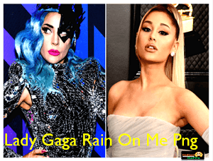 lady-gaga-rain-on-me-png
