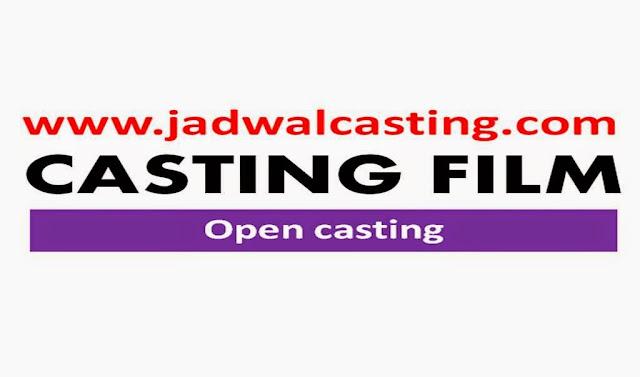 Casting Pemeran Pembantu Film Layar Lebar