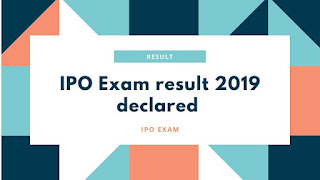 LDCE IPO examination 2019 result has been declared || IPO Exam result 2019 is available here with answer key