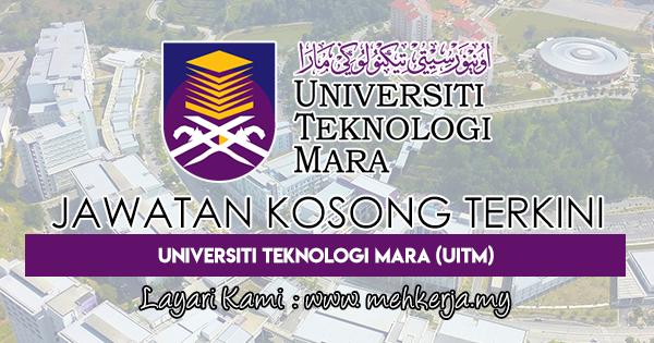 Jawatan Kosong Terkini 2018 di Universiti Teknologi MARA (UiTM)