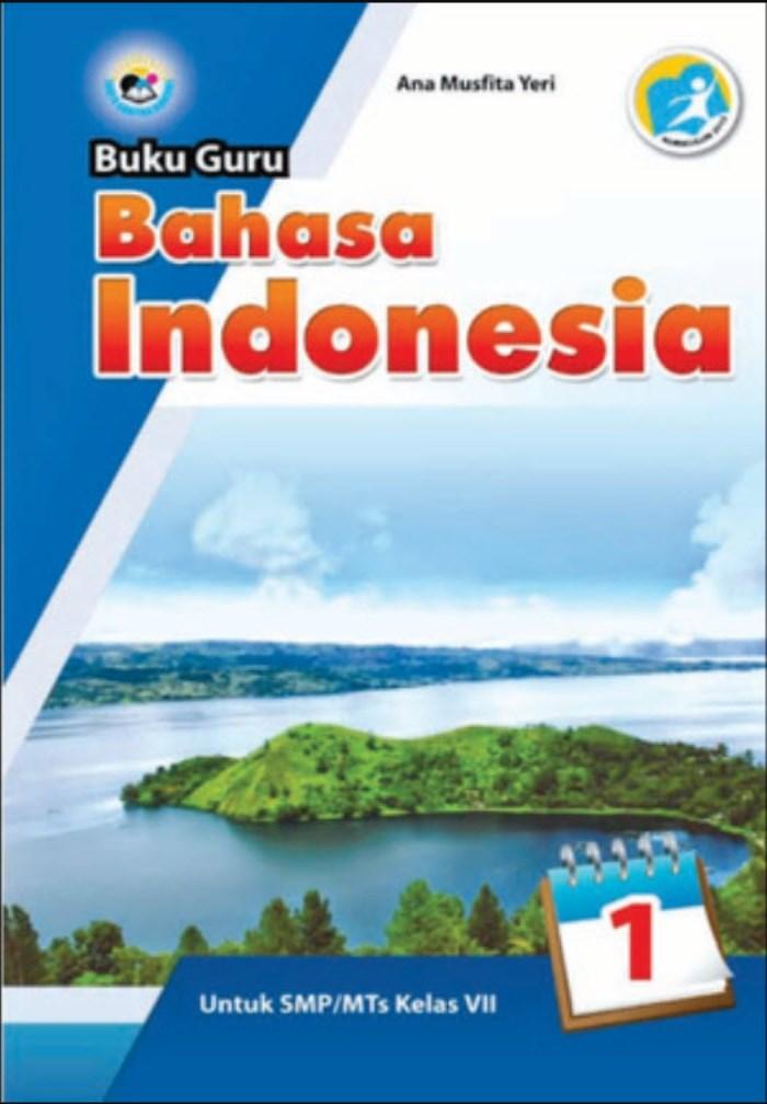 Buku Guru Bahasa Indonesia 1 untuk SMP/MTs Kelas VII Kurikulum 2013