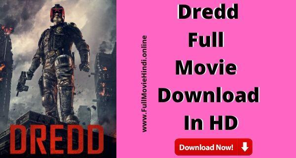 Dredd Full Movie Hindi Download Free HD 720 2012